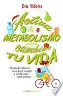 libro Activa Tu Metabolismo Para Cambiar Tu Vida
