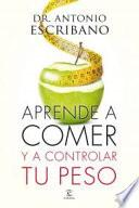 libro Aprende A Comer Y A Controlar Tu Peso