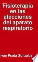 Fisioterapia En Las Afecciones Del Aparato Respiratorio