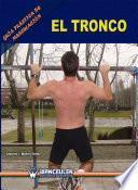libro Guía Práctica De Musculación: El Tronco