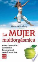 libro La Mujer Multiorgasmica / The Orgasmic Diet