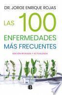 libro Las 100 Enfermedades Más Frecuentes / Cómo Hacer De Tu Cocina Una Farmacia