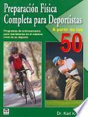 libro Preparacion Fisica Para Deportistas A Partir De Los 50 / Total Sports Conditioning For Athletes 50+