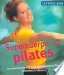 libro Supercuerpo Con Pilates