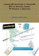 libro Cuadernillo Javascript 1: Desarrollo Web En Entorno Cliente. 99 Pr+cticas Y Ejercicios.