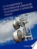 libro Fundamentos Y Principios De Líneas De Transmisión Y Guías De Ondas
