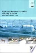 Improving Penaeus Monodon Hatchery Practices