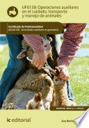 libro Operaciones Auxiliares En El Cuidado, Transporte Y Manejo De Animales. Agax0108