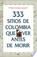 libro 333 Sitios De Colombia Que Ver Antes De Morir