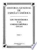 libro Historia General De España Y América: Los Trastámara Y La Unidad Española (1369-1517)