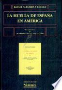 libro La Huella De España En América