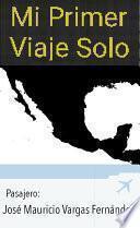 libro Mi Primer Viaje Solo