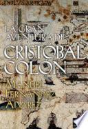 libro La Gran Aventura De Cristóbal Colón