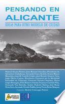 libro Pensando En Alicante. Ideas Para Otro Modelo De Ciudad